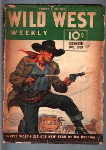 WILD WEST WEEKLY 12/30/1939-WESTERN PULP-WHITE WOLF G