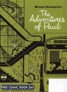 Adventures of Paul, The FCBD #2005 VF; Drawn and Quarterly | save on shipping -