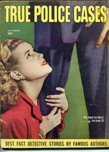 TRUE POLICE CASES SEPT 1947-G-SPICY-MURDER-RAPE-ORGIES-KIDNAP-MASSACRE G