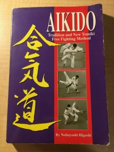 Aikido Tradition and New Tomiki Free Fighting Japanese Martial Arts Book MFT2