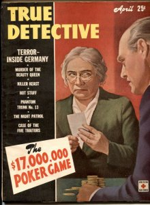 True Detective Magazine April 1944- TERROR INSIDE GERMANY