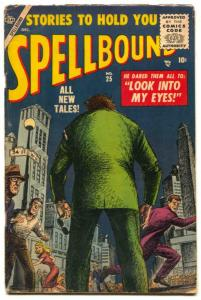 Spellbound #25 1955- Atlas horror- Look Into My Eyes- VG-
