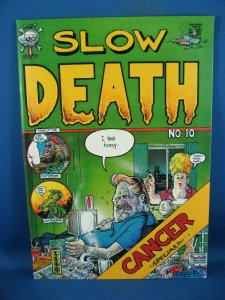 SLOW DEATH 10 VF NM CANCER ISSUE 1979