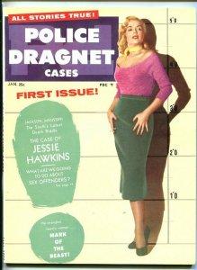 POLICE DRAGNET CASES #1-1/55-PULP-Barker-Karpis-SOUTHERN STATES PEDIGREE- vf/nm