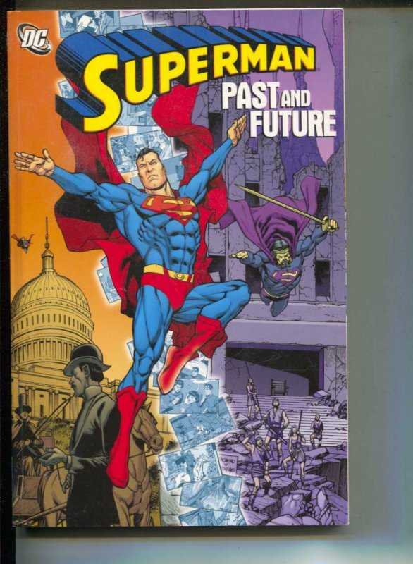 Superman Past & Future-Jerry Siegel-TPB-trade