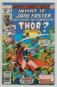 WHAT IF #10 1ST APP OF JANE FOSTER AS THOR / THOR LOVE & THUNDER 1978 MARVEL