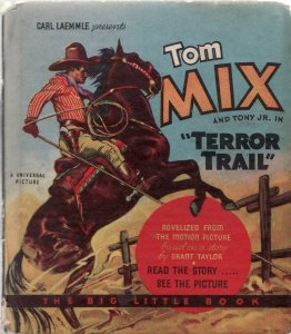 TOM MIX AND TONY JR. IN TERROR TRAIL-1934-WHITMAN-#762 VG+