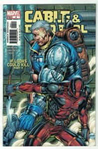 CABLE & DEADPOOL 4 VF Mutant anti heroes  May 2004