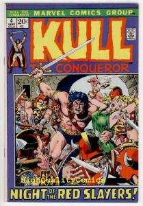 KULL the CONQUEROR #4, VF/NM, Red Slayers, 1972, Warrior, John Severin