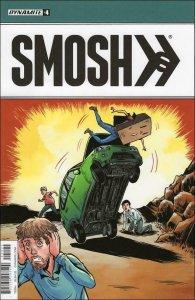 Smosh #4B VF/NM; Dynamite | action comics #1 cover tribute/swipe/homage
