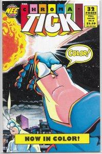 Chroma-Tick   # 8 FN (New England Comics) Edlund/Garcia