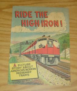 Ride the High Iron! #1 FN association of american railroads - educational trains