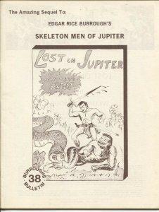 Burroughs Bulletin #38 1974-Lost On Jupiter-Skeleton Men of Jupiter sequel-ERB-V