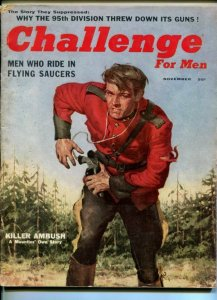 CHALLENGE FOR MEN-NOV1955-RCMP-MOUNTIE-FLYING SAUCERS-95TH DIVISION-vg