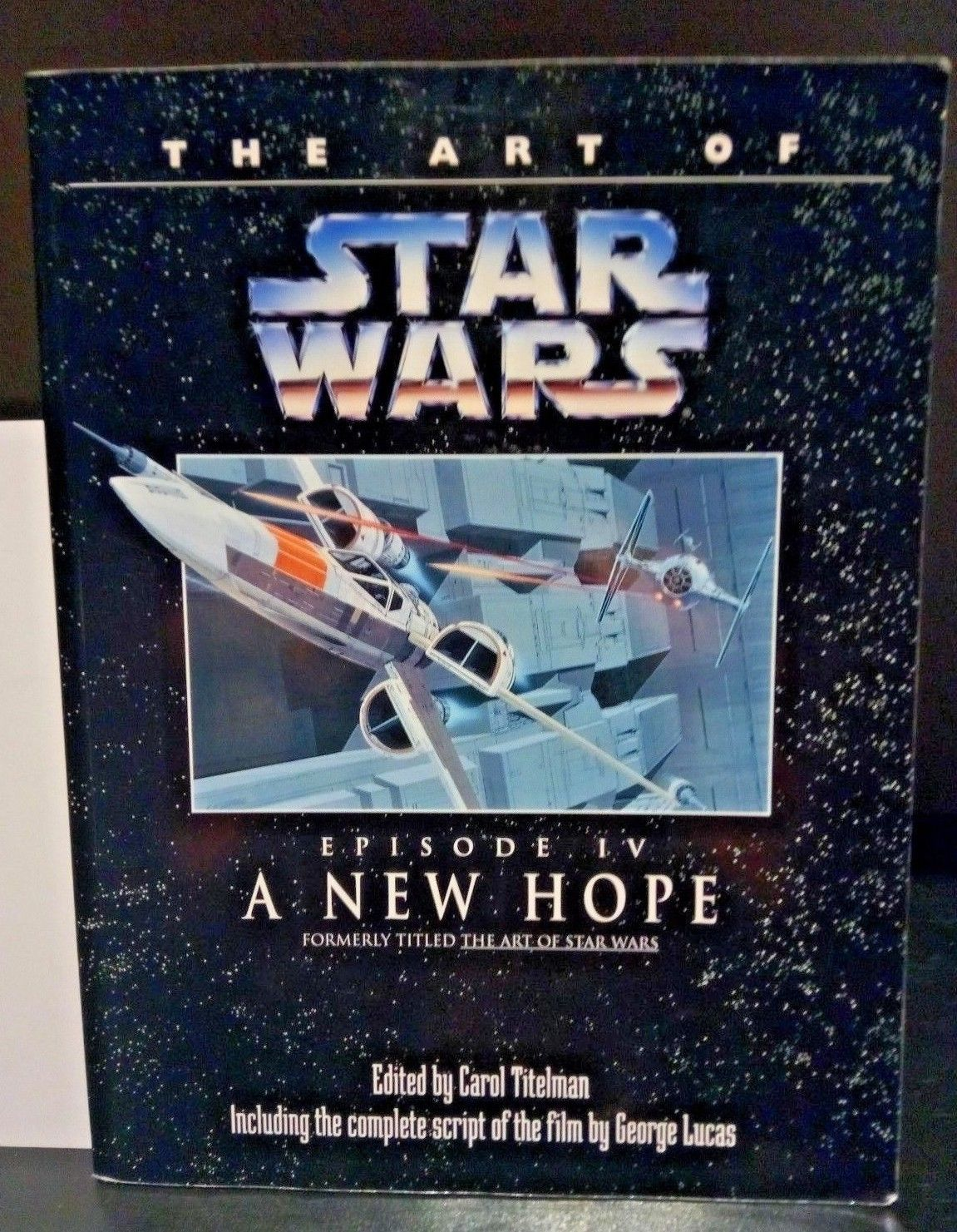The Art Of Star Wars Episode Iv A New Hope Book Complete Script Of The Film Hipcomic
