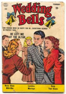 Wedding Bells #1 1954- Romance comic- He Left Me at the Altar G