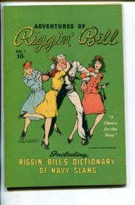 ADVENTURES OF RIGGIN' BILL #1-1940'S-WWII COLOR COMICS-SOUTHERN STATES-nm/mint