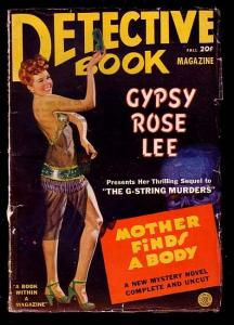 DETECTIVE BOOK-FALL 1943-GYPSY ROSE LEE-L@@K VG