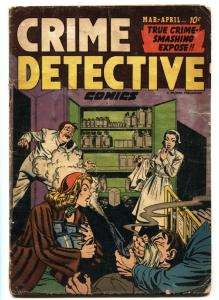 CRIME DETECTIVE V.3#1-DRUG USE COVER-Narcotics-PRE-CODE CRIME
