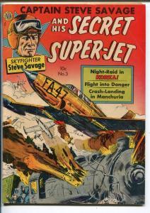 CAPTAIN STEVE SAVAGE AND HIS SECRET SUPER-JET #3 1951-AVON-KINSTLER-KOREA-vg/fn