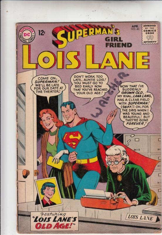 Superman's Girlfriend Lois Lane #40 (Apr-63) VG Affordable-Grade Superman, Lo...