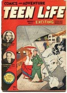 TEEN LIFE #4--1946--FASHIONS-COMICS-ATOMIC POWER-CENTERFOLD MISSING
