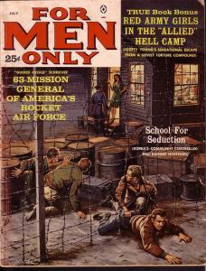 FOR MEN ONLY JULY 1962 COPELAND ART WW II JOHN GLENN VG