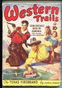 WESTERN TRAILS 07/1940-ACE-GUNFIGHT COVER-GUN GHOULS-JACK DRUMMOND-vg minus