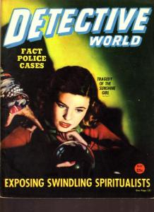 Detective World Magazine May 1946- Spiritualists- Sunshine Girl