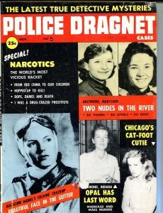 Police Dragnet Cases 11/1956-Narcotics!! issue-pulp thrills-violent & lurid-VG