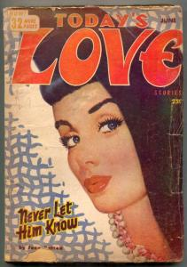 Today's Love Pulp June 1953- Never Let Him Know G+