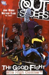 OUTSIDERS: THE GOOD FIGHT TPB (VOL. 5) (2006 Series) #1 Near Mint