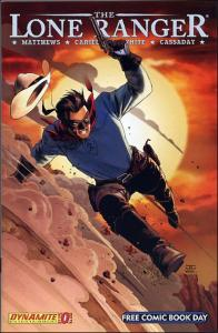 Dynamite Entertainment THE LONE RANGER (2006 Series) #0 FN