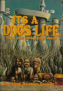 It's a Dog's Life #1 FN; Last Gasp | save on shipping - details inside