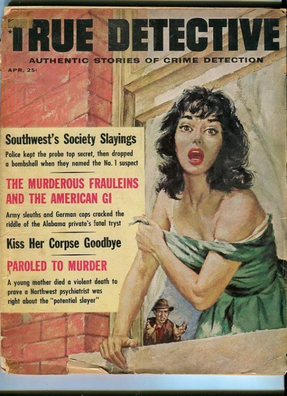 TRUE DETECTIVE-APRIL/1962-L.I. MASSACRE-SOCIETY SLAYINGS-MURDEROUS FRAULEINS FR