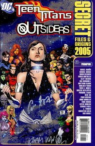 Teen Titans Outsiders Secret Files and Origins 2005 signed x3 Ha Nauck Nowlan NM