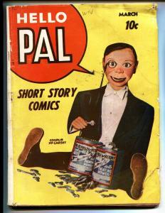 Hello Pal #2-1943-Charlie McCarthy-Scarlet Sentry-Rare Comic