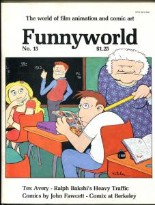 Funnyworld  #15 1973-Carl barks bibliography-Tex Avery-Ralph Bakshi-VF