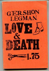 Love and Death by Gershon Legman-1963-Censorship in comic books-rare