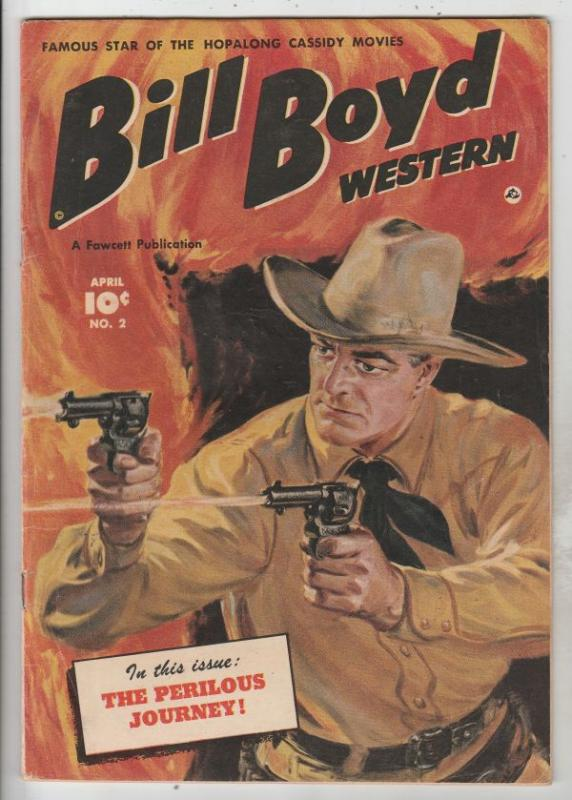 Bill Boyd Western Fawcett File Copy #2 (Apr-50) VF/NM High-Grade Bill Boyd
