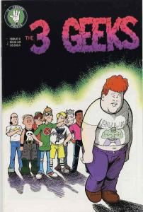 3 Geeks, The #6 VF/NM; 3 Finger Prints | save on shipping - details inside