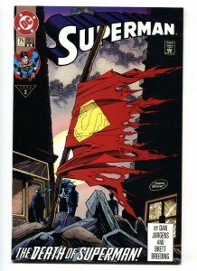 SUPERMAN #75-DEATH OF SUPERMAN- VF/NM 2nd print.