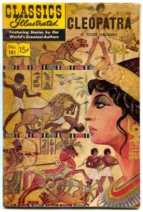 Classics Illustrated #161 HRN 161-Cleopatra by H Rider Haggard VG/FN