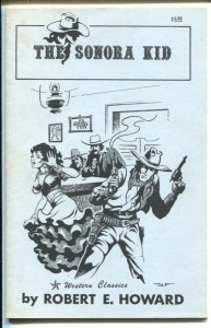 Sonora Kid 6/1988-reprints vintage Robert E Howard pulp stories-Stephen Fabia...