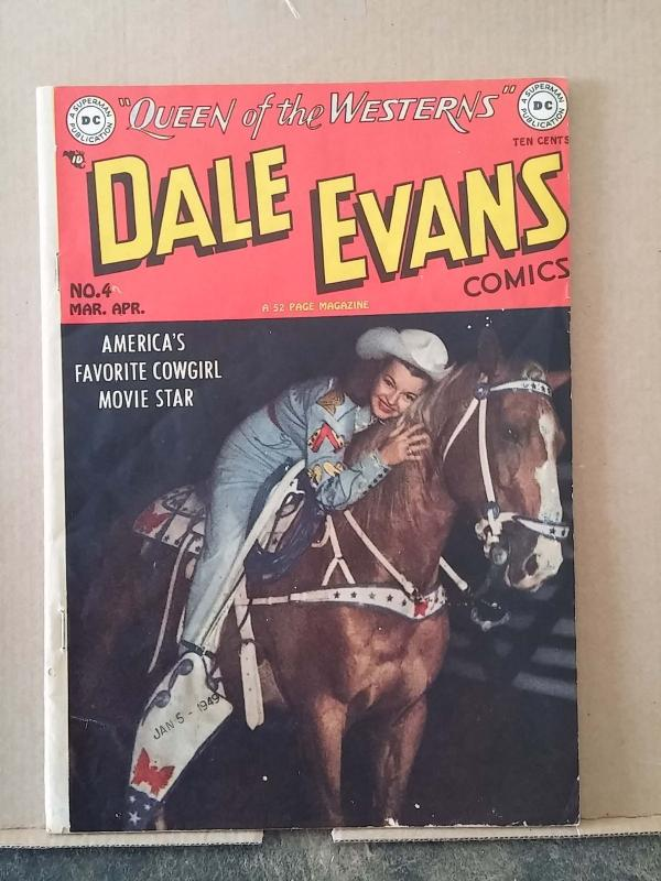 DALE EVANS COMICS #4 grade 4.5 - High Grade Front But Chip Off Back Cover rd0906