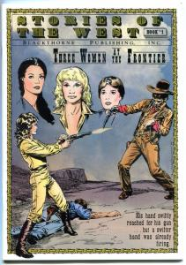 STORIES of the WEST #1, NM, Three Women at the Frontier, 1985, Serpieri