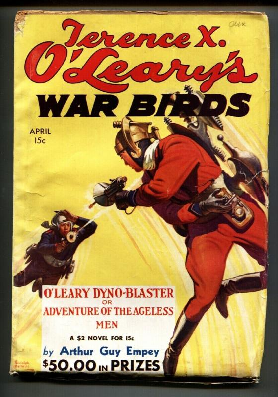 Terence X  O'Leary's War Birds April 1935-Rare Sci-Fi