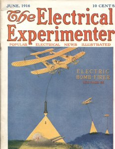 Electrical Experimenter  June 1916 -Hugo Gernsback-Mars Science Fiction story-WW