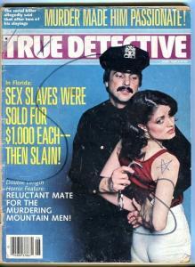 TRUE DETECTIVE-06/85-SEX SLAVES SOLD FOR MURDER-MURDER MADE HIM PASSIONATE FR/G