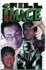 KILL IMAGE #1, VF/NM, BoneYard, Signed by Hart Fisher 1993, more Indies in store